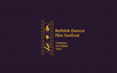2018 Rethink Dance Film Festival Program Announced