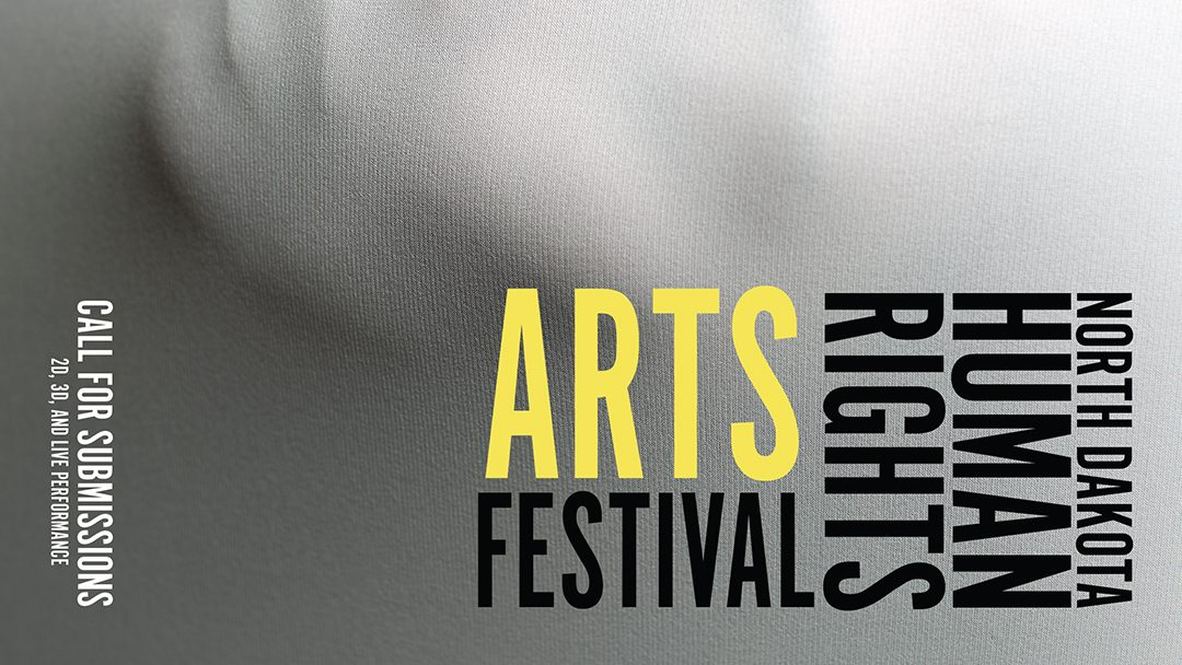 Call for Submissions for 2018 North Dakota Human Rights Arts Festival