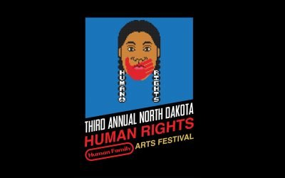 Third Annual North Dakota Human Rights Arts Festival Opens in Minot