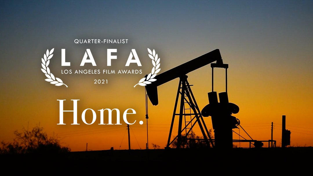 """Home"" quarter-finalist in Los Angeles Film Awards"